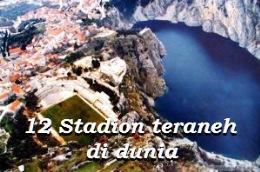 12 STADION BOLA TERANEH DI DUNIA